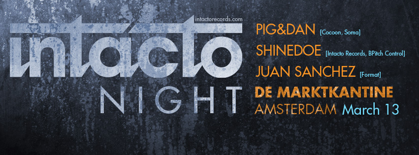 Shinedoe host Intacto Night @ De Markkantine 13.03.2015