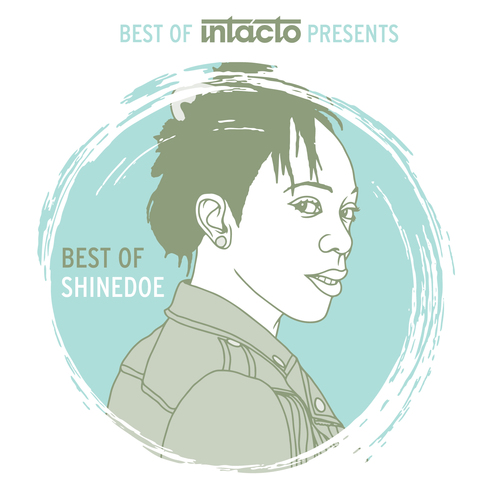 Out now compilation Best of Intacto Presents: Best of Shinedoe 2004-2018