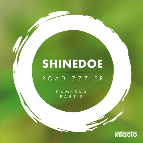 Shinedoe - Road777 EP Remixes Part 2